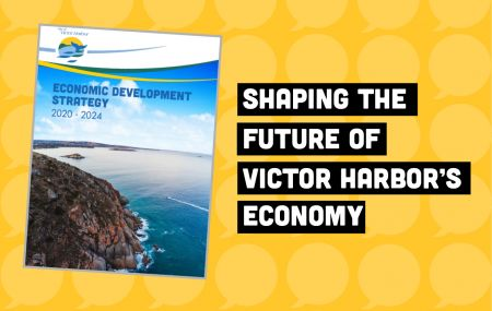 Shaping the future of Victor Harbor's economy